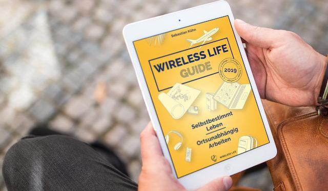 Ortsunabhängig arbeiten mit Sebastian Kühn und dem Wireless Life Guide